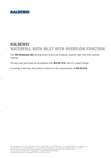 Waterfall Bath Inlet with overflow function